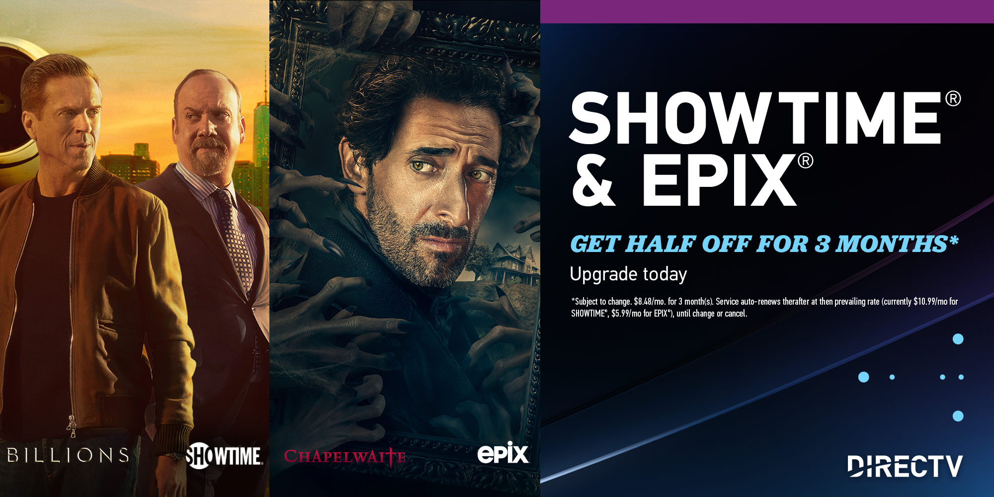 SHOWTIME® and EPIX UPGRADE